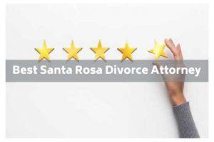 Best Santa Rosa Divorce Attorney